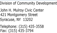 Division of Community Development, 421 Montgomery Street, Syracuse, NY 13202