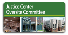Justice Center Oversite Committee