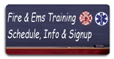 Fire & EMS Training Schedule, Info & Signup