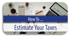 How to Estimate Your Taxes